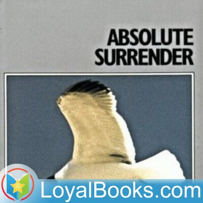 Absolute Surrender and Other Addresses by Andrew Murray