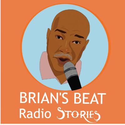 Brian's Beat Radio Stories