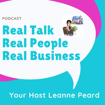 Real Talk Real People Real Business