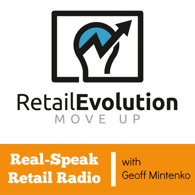 Retail Evolution - Real Speak Retail Radio