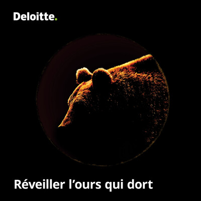 Réveiller l'ours qui dort, un balado de Deloitte