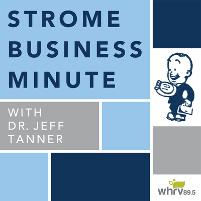Strome Business Minute with Dr. Jeff Tanner