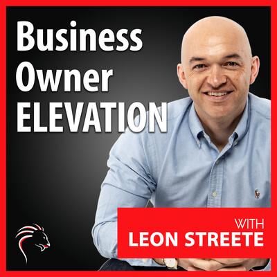 Business Owner Elevation Podcast