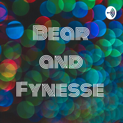 Bear and Fynesse