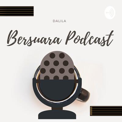 BersuaraPodcast