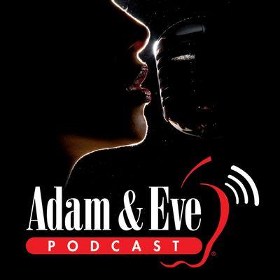 Adam and Eve Podcast