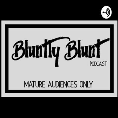 Bluntly Blunt