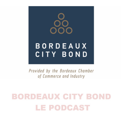 BORDEAUX CITY BOND PODCAST