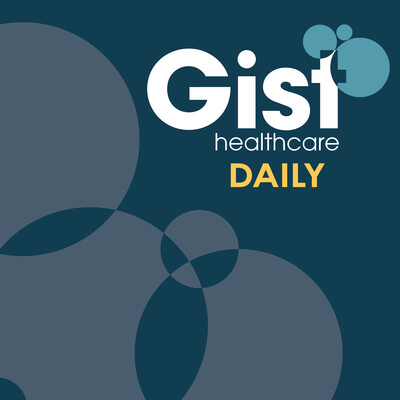 Gist Healthcare Daily