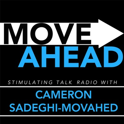 Move Ahead with Cameron Sadeghi-Movahed
