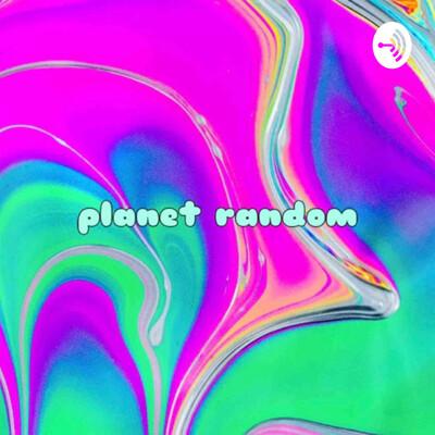 Planet Random