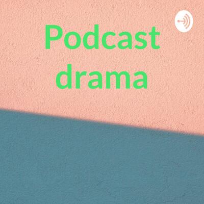 Podcast drama