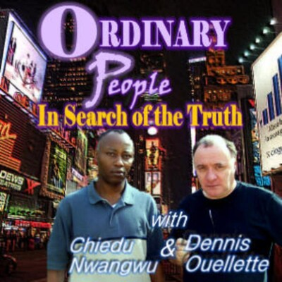 Ordinary People: In Search of the Truth