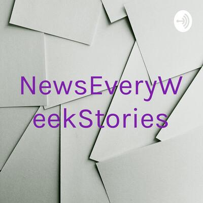 NewsEveryWeekStories