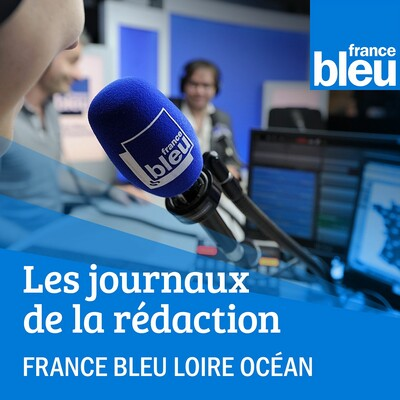 Les infos de France Bleu Loire Océan