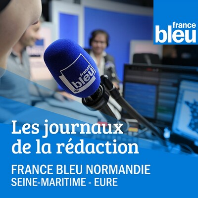 Journal de 6h France Bleu Normandie (Rouen)