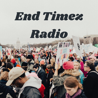 End Timez Radio: Live from Babylon