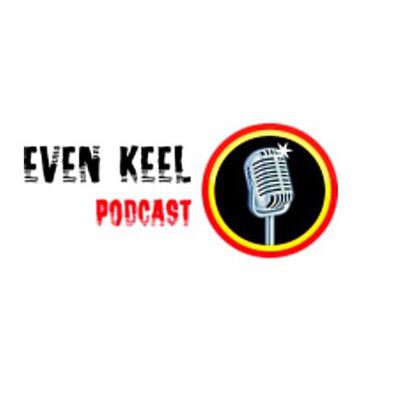 Even Keel Podcast