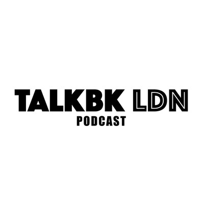 The Talkbk LDN Podcast