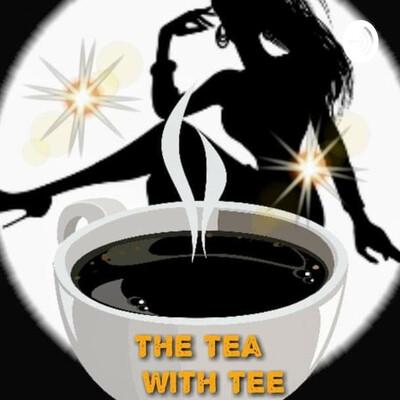 The Tea With Tee
