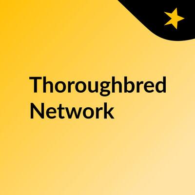 Thoroughbred Network