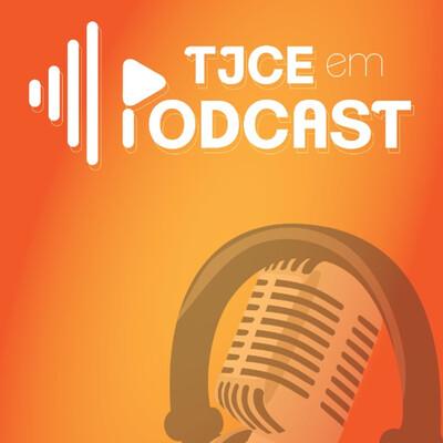 TJCE em Podcast