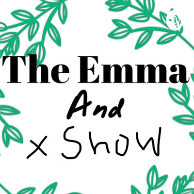 Trailer of The Emma And X Show