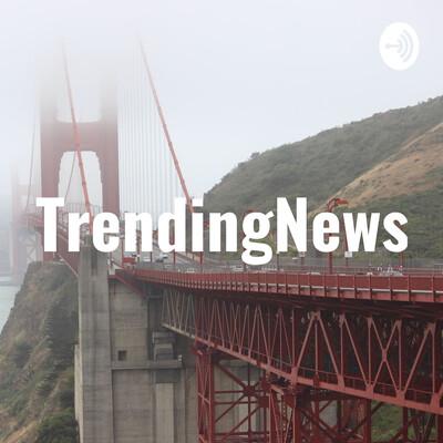 TrendingNewsCast