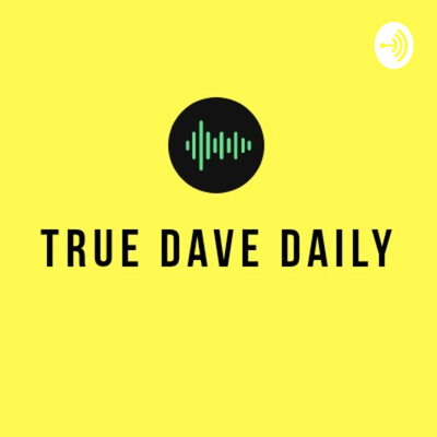 True Dave Daily