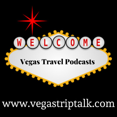 Vegas Travel Podcasts