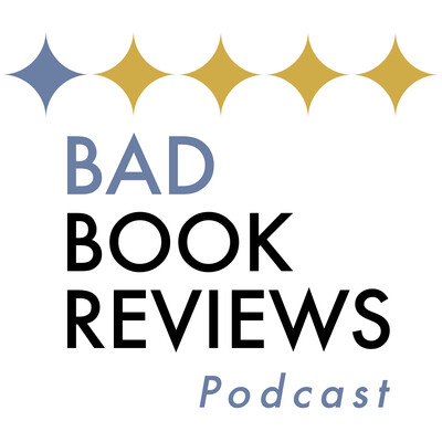 Bad Book Reviews Podcast