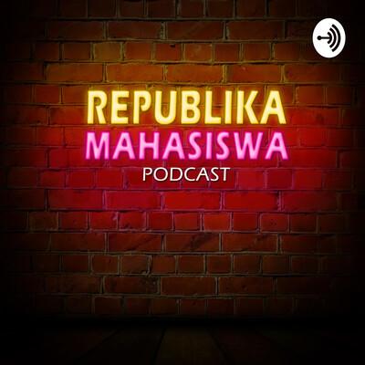 Republika Mahasiswa Podcast