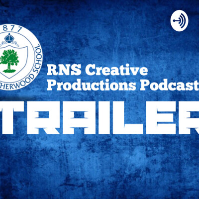 RNS Creative Productions Podcast TRAILER