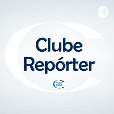 Clube Repórter - Clube FM