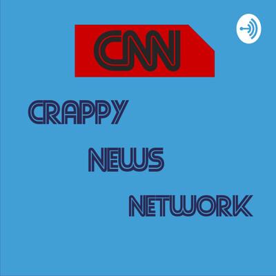 CNN - Crappy News Network