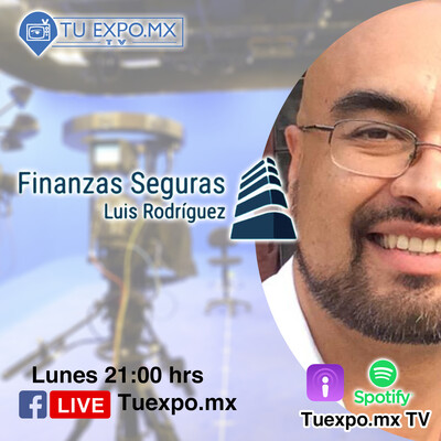 Finanzas Seguras con Luis Rodríguez