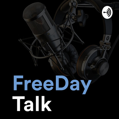 Freeday Talk