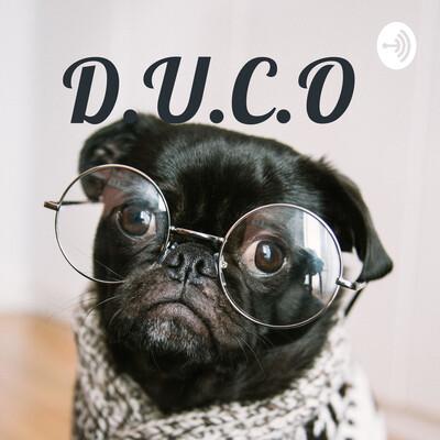 "D.U.C.O ""Drugged Up Catn Off!!!"