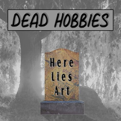 Dead Hobbies Podcast