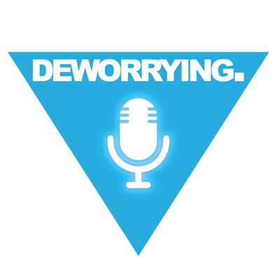 Deworrying Podcast