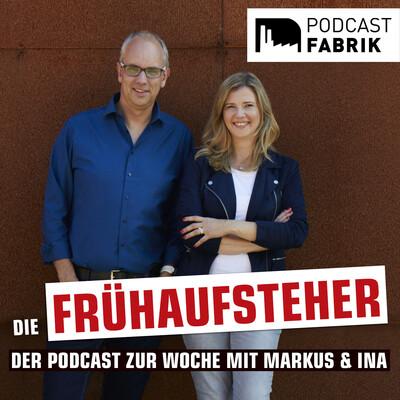 Die Frühaufsteher - Der Radiopodcast zur Woche mit Markus und Ina von Radio WAF