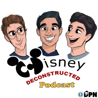 Disney Deconstructed Podcast