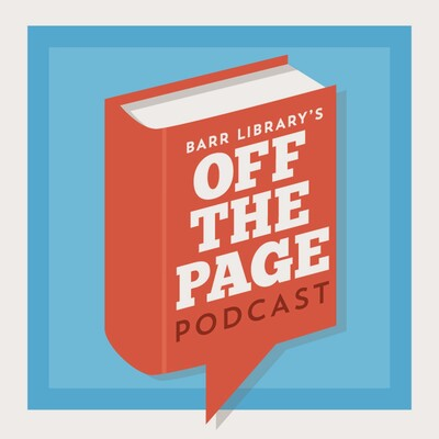 Barr Library's Off the Page Podcast