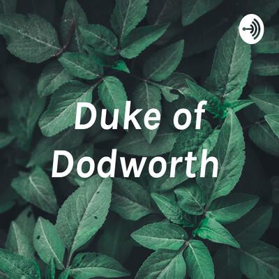 Duke of Dodworth