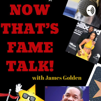 Now That's Fame Talk!