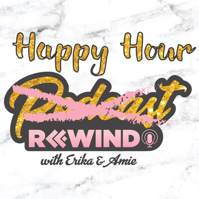 Happy Hour Rewind