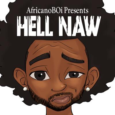 Hell Naw