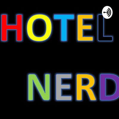 Hotel Nerd