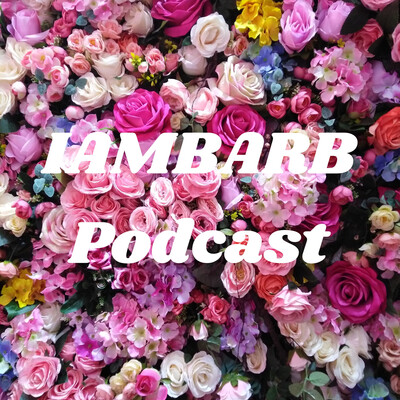 IAMBARB Podcast