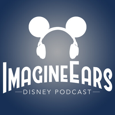 ImagineEars Disney Podcast